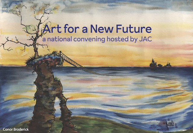 Art For A New Future: 2021 National Convening