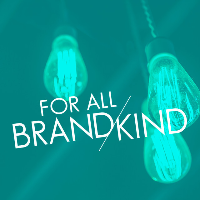 For All Brandkind