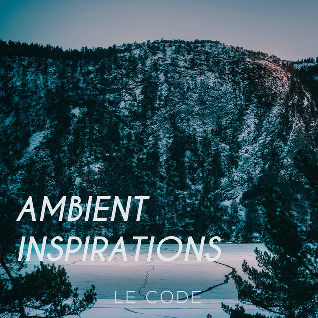 Le Code - Ambient Inspirations