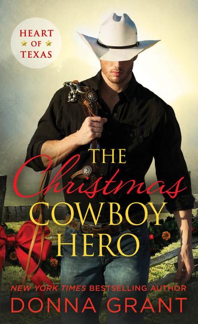 The Christmas Cowboy Hero: DG Heart of Texas playlist