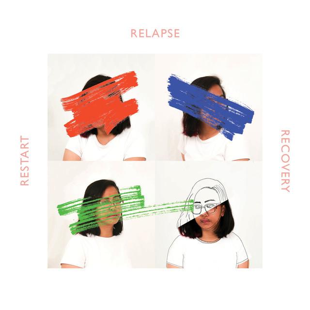 restart, relapse, recovery (pt 1)