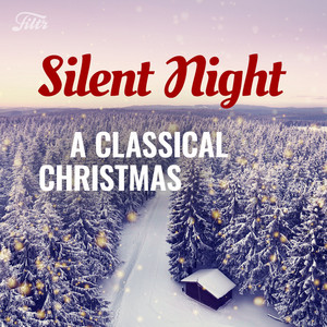 Silent Night – A Classical Christmas