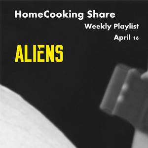 HomeCooking Share weekly - April 16th / ALIEN Image