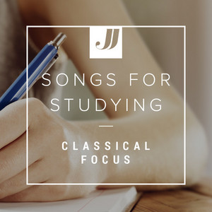 Songs For Studying 📚 Classical Focus