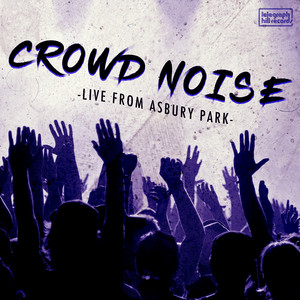 Crowd Noise: Live from Asbury Park Image