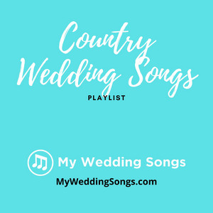 Country Wedding Songs On Spotify