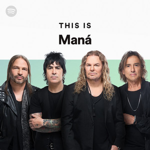 This Is Maná on Spotify