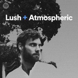 Lush + Atmosphericのサムネイル