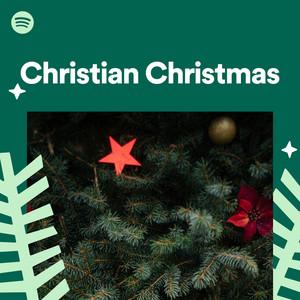 Christian Christmas.Christian Christmas On Spotify