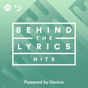 Behind The Lyrics: HITS on Spotify