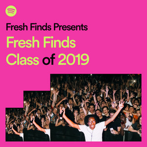 Fresh Finds Presents... Class of 2019のサムネイル