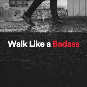 Walk Like A Badassのサムネイル