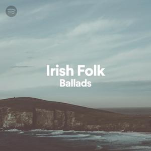 Irish Folk - Ballads on Spotify