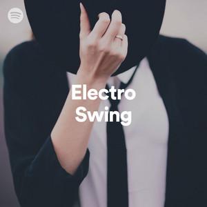 Electro Swing On Spotify