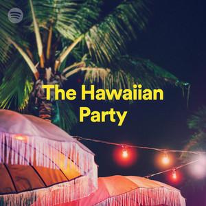 The Hawaiian Party on Spotify