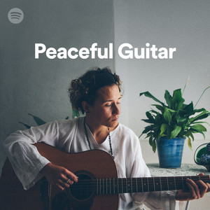 Peaceful Guitar, a playlist by Spotify