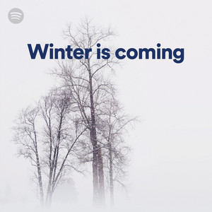 Winter is coming on Spotify