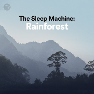 The Sleep Machine: Rainforestのサムネイル