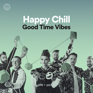 Happy Chill Good Time Vibesのサムネイル
