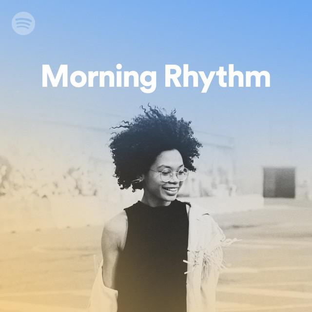 Morning Rhythm