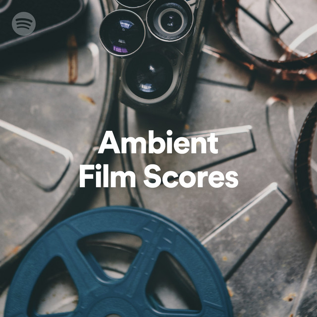 Ambient Film Scores