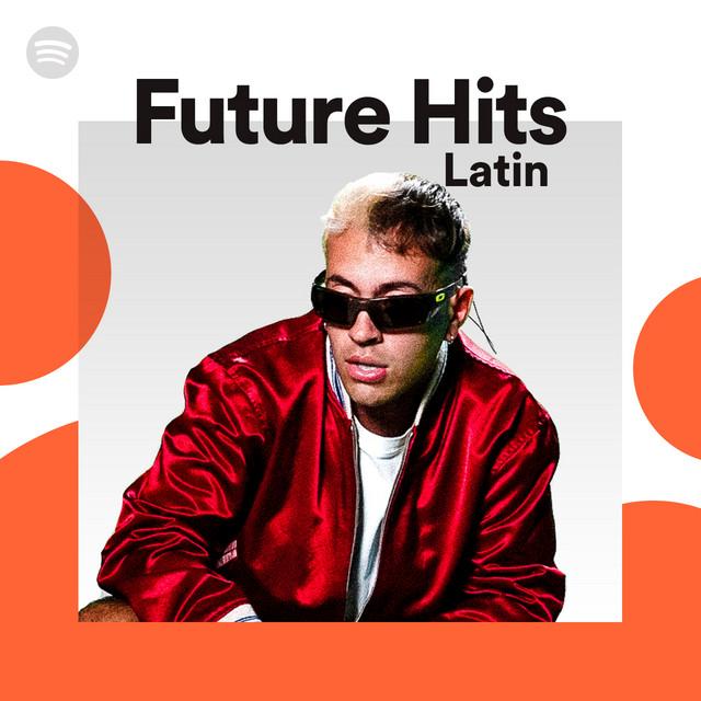 Future Hits: Latin