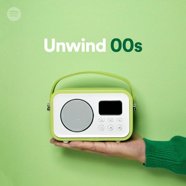 Unwind 00s