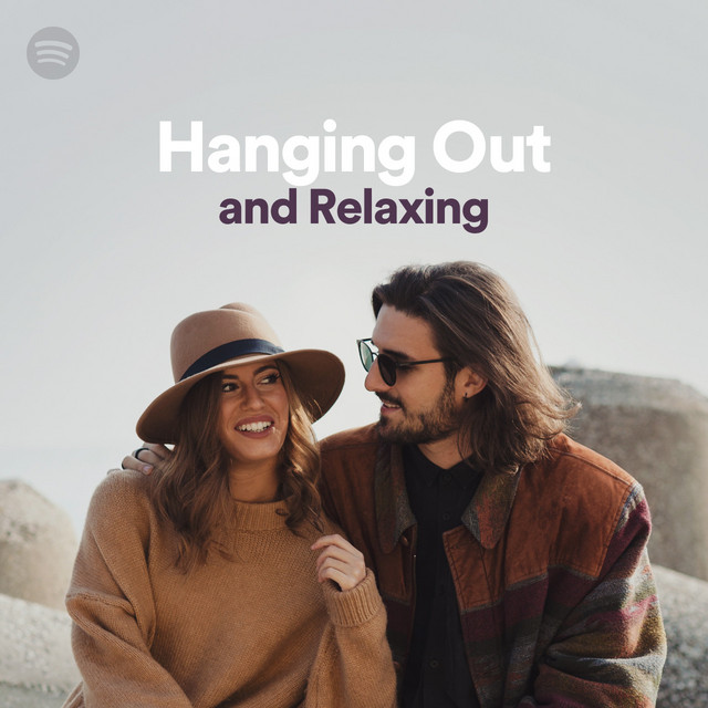 Hanging Out and Relaxing