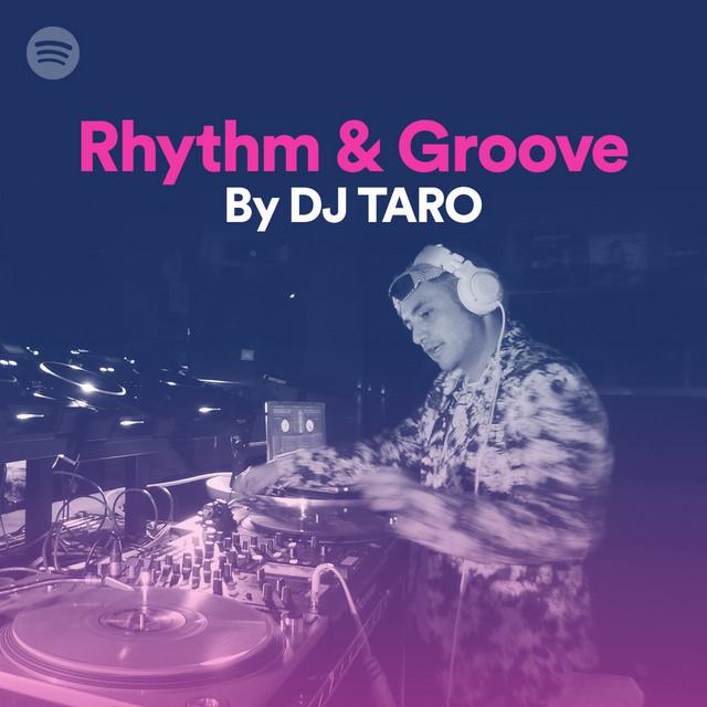 Rhythm & Groove By DJ TAROのサムネイル