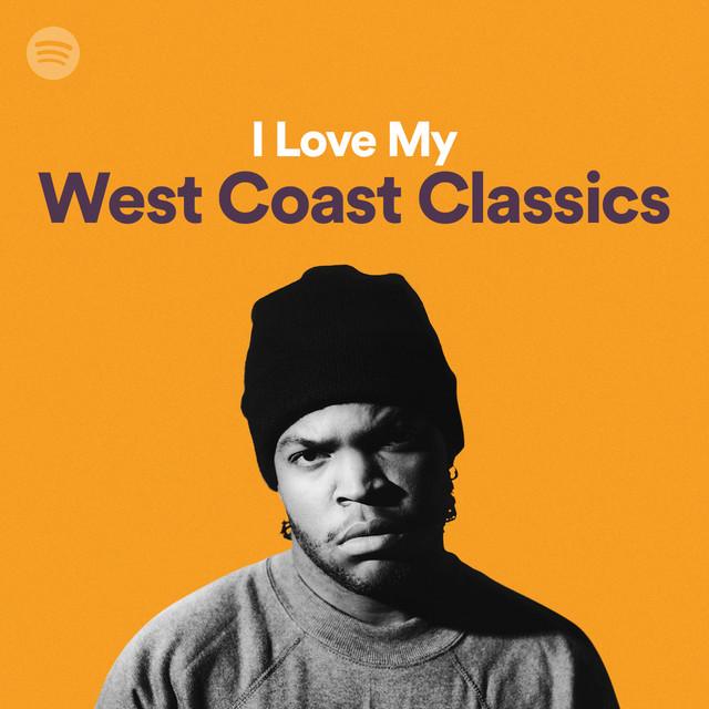 I Love My West Coast Classics