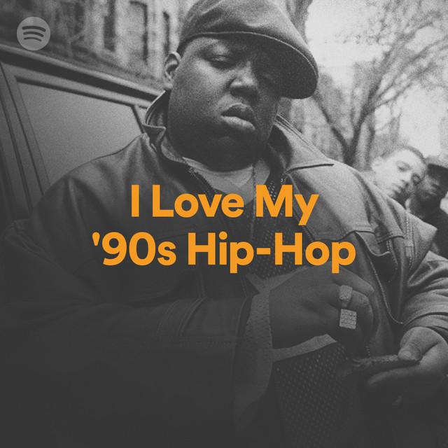 I Love My '90s Hip-Hop