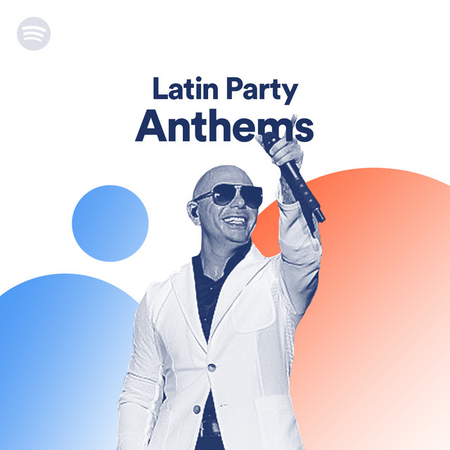 Latin Party Anthems