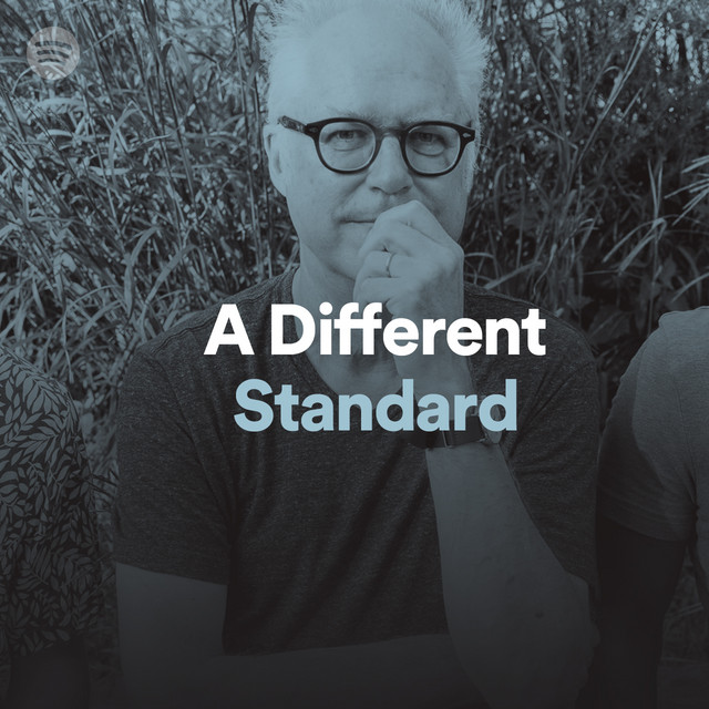 A Different Standard