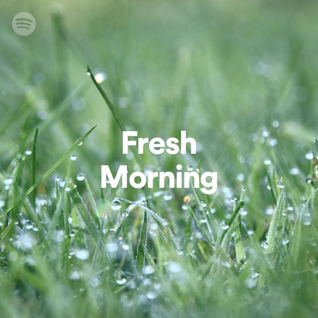 Fresh Morning