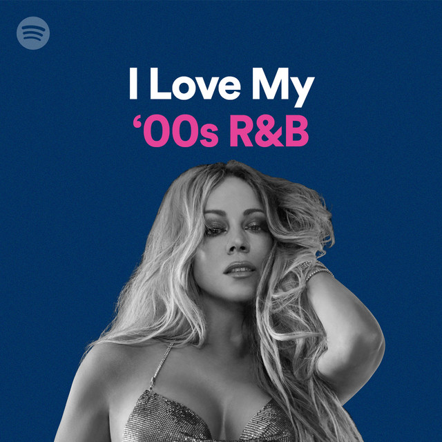 I Love My '00s R&B