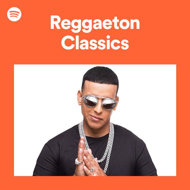Reggaeton Classics