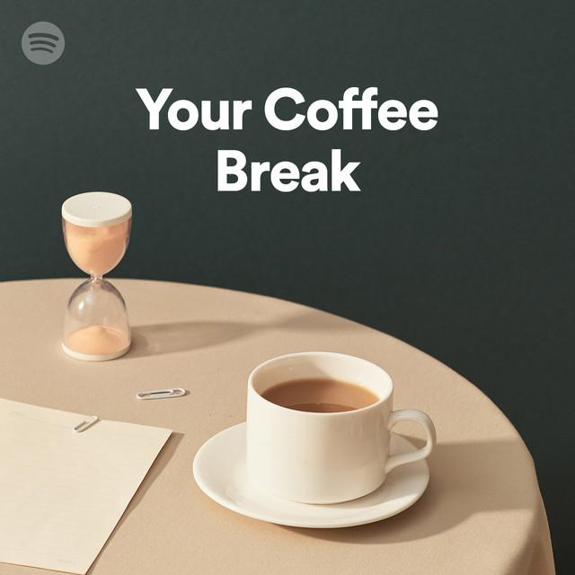 Your Coffee Break