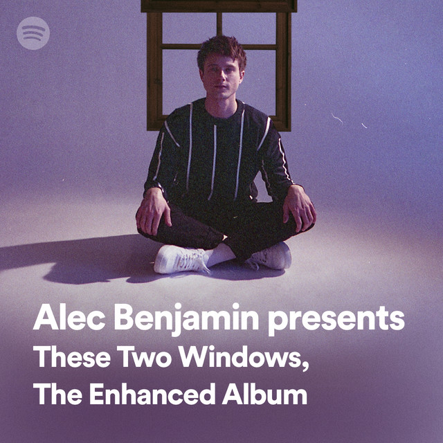 Alec Benjamin presents These Two Windows, The Enhanced Album