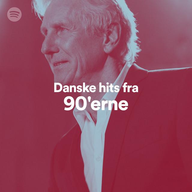 Danske Hits Fra 90 Erne On Spotify