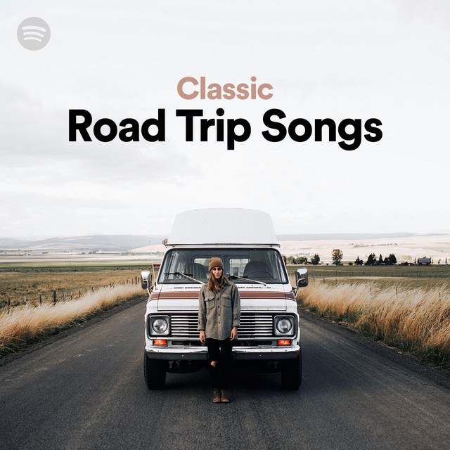 Classic Road Trip Songs | Spotify Playlist