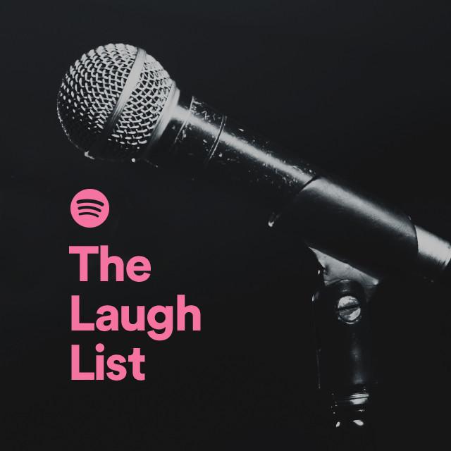 The Laugh List