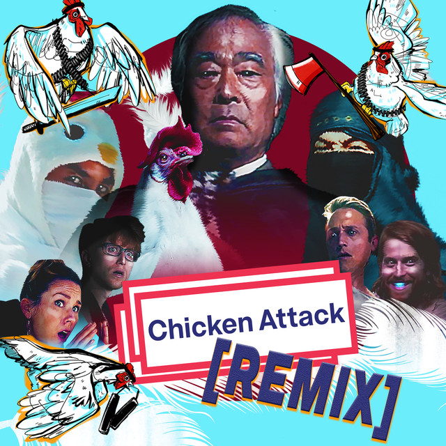 Chicken Attack REMIX (feat. Takeo Ischi)