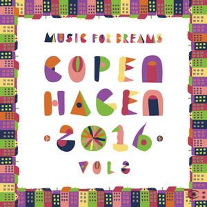 Music for Dreams Copenhagen 2016, Vol. 2 album