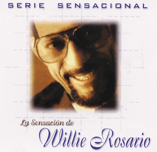 Serie Sensacional Tropical Willie Rosario