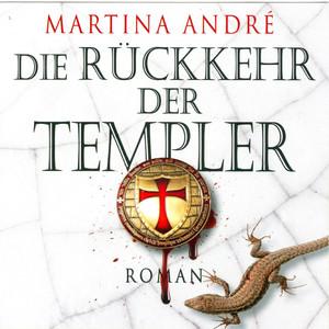 Die Rückkehr der Templer (Ungekürzt) Audiobook