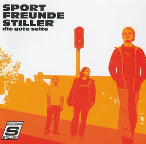 Die gute Seite - Sportfreunde Stiller