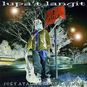 Lupa't Langit  - Joey Ayala