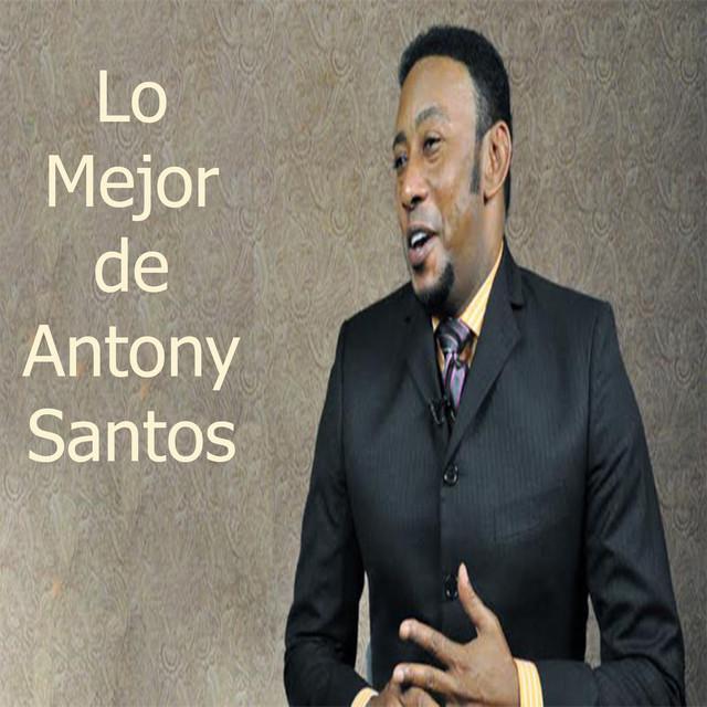 Lo Mejor de Antony Santos