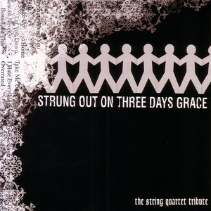 Strung Out on Three Days Grace: The String Quartet Tribute Albumcover