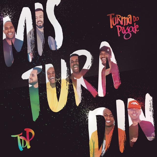Album cover for Misturadin (Ao Vivo) by Turma do Pagode
